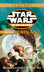 Remnant: Star Wars (The New Jedi Order: Force Heretic, Book I)