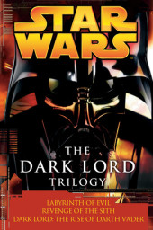 The Dark Lord Trilogy: Star Wars Cover