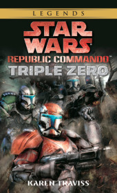 Triple Zero: Star Wars (Republic Commando) Cover