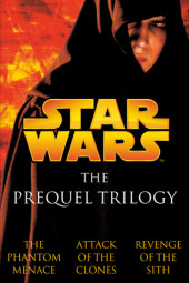 The Prequel Trilogy: Star Wars Cover