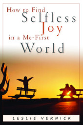 How to Find Selfless Joy in a Me-First World Cover