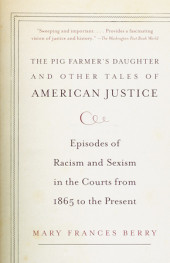 The Pig Farmer's Daughter and Other Tales of American Justice Cover