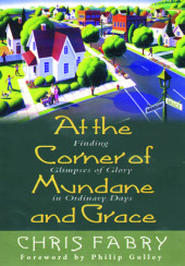 At the Corner of Mundane and Grace Cover