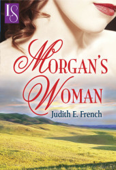 New eBook Release this month from Loveswept – Morgan's Woman, by Judith E French