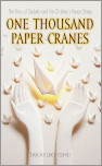 One Thousand Paper Cranes