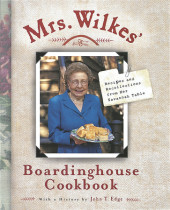 Mrs. Wilkes' Boardinghouse Cookbook