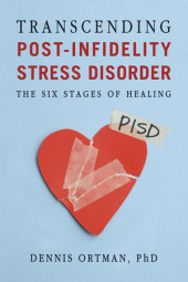 Transcending Post-Infidelity Stress Disorder Cover