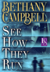 See How They Run by Bethany Campbell, a Loveswept Classic