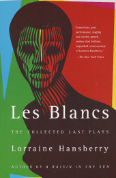 Les Blancs: The Collected Last Plays Cover