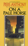 On a Pale Horse: Piers Anthony and Five Favorite Personifications of Death