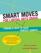 Smart Moves for Liberal Arts Grads Cover