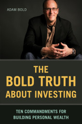 Bold Truth about Investing Cover