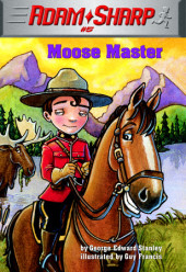 Adam Sharp #5: Moose Master Cover