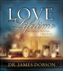 Love for a Lifetime by James Dobson,  Dr