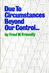 Due to Circumstances Beyond Our Control . . . Cover