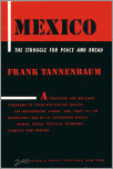 MEXICO: The Struggle for Peace and Bread