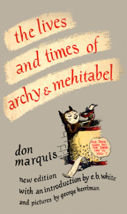 The Lives and Times of Archy and Mehitabel