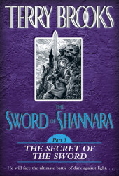 The Sword of Shannara: The Secret of the Sword Cover
