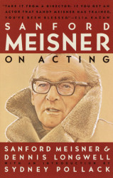Sanford Meisner on Acting