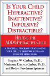 Is Your Child Hyperactive? Inattentive? Impulsive? Distractable?