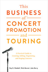 This Business of Concert Promotion and Touring Cover
