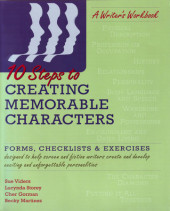 Ten Steps to Creating Memorable Characters
