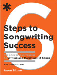 Six Steps to Songwriting Success, Revised Edition
