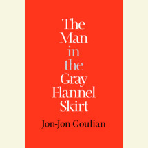The Man in the Gray Flannel Skirt Cover