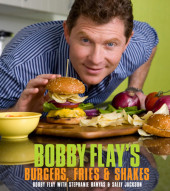 Bobby Flay's Burgers, Fries, and Shakes Cover