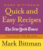 Mark Bittman's Quick and Easy Recipes from the New York Times Cover