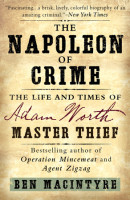 The Napoleon of Crime by Ben Macintyre