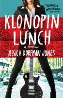Klonopin Lunch by Jessica Dorfman Jones