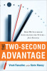 The Two-Second Advantage