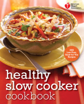 American Heart Association Healthy Slow Cooker Cookbook Cover