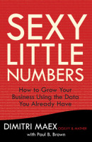 Sexy Little Numbers by Dimitri Maex with Paul B. Brown