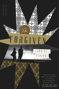 The Forgiven by Lawrence Osborne