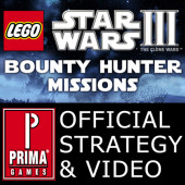 Lego Star Wars III: The Clone Wars - Bounty Hunter Missions Video Strategy and all Gold Bricks by Prima Games (iPhone/iPad App) Cover