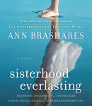 Sisterhood Everlasting (Sisterhood of the Traveling Pants) by Ann Brashares