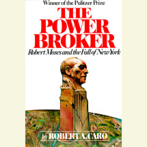The Power Broker: Volume 1 of 3 Cover