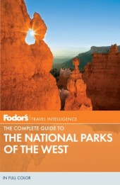 Fodor's The Complete Guide to the National Parks of the West Cover