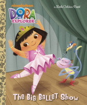 The Big Ballet Show (Dora the Explorer) Cover
