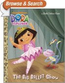 The Big Ballet Show (Dora the Explorer)