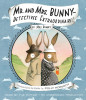 Mr. and Mrs. Bunny--Detectives Extraordinaire!