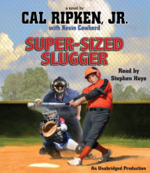 Cal Ripken, Jr.'s All-Stars: Super-Sized Slugger Cover