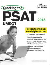 Cracking the PSAT/NMSQT, 2013 Edition Cover