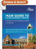 The K&W Guide to College Programs & Services for Students with Learning Disabilities or Attention Deficit/Hyperactivity Disorder, 11th Edition