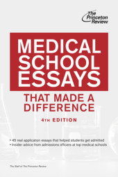 Medical School Essays That Made a Difference, 4th Edition Cover