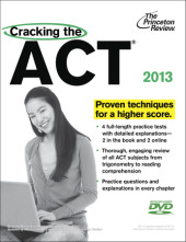 Cracking the ACT with DVD, 2013 Edition Cover