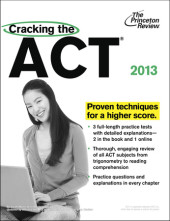 Cracking the ACT, 2013 Edition Cover