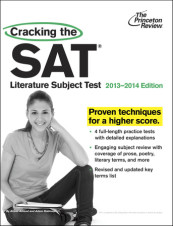 Cracking the SAT Literature Subject Test, 2013-2014 Edition